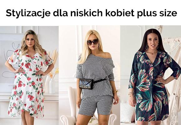 Stylizacje dla niskich kobiet Plus Size w 2021 roku